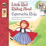 Little Red Riding Hood, Grades PK - 3: Caperucita Roja (Keepsake Stories)