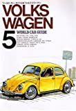 VOLKSWAGEN (Japan Import) (World Car Guide, 5)