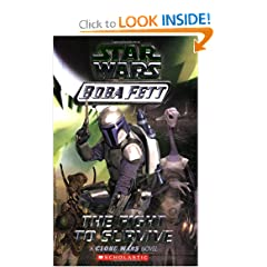 The Fight to Survive (Star Wars: Boba Fett, Book 1) (A Clone Wars Novel) by Terry Bisson and Peter Bolinger