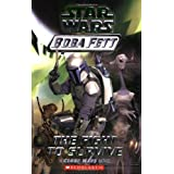 The Fight to Survive (Star Wars: Boba Fett, Book 1) (A Clone Wars Novel)