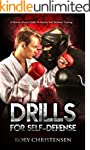Drills For Self Defense: A Martial Ar...