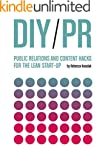 DIY PR: Public Relations and Content...