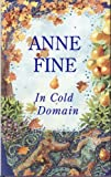 In Cold Domain (0670856096) by Fine, Anne