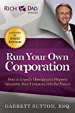 img - for Run Your Own Corporation: How to Legally Operate and Properly Maintain Your Company Into the Future book / textbook / text book
