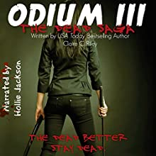 Odium III: The Dead Saga Audiobook by Claire C. Riley Narrated by Hollie Jackson