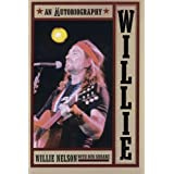 Willie: An Autobiography ~ Willie Nelson