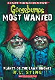 Planet of the Lawn Gnomes (Goosebumps: Most Wanted)