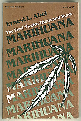 Marihuana, the First Twelve Thousand Years / Marijuana