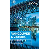 Moon Vancouver & Victoria: Including Whistler (Moon Handbooks)
