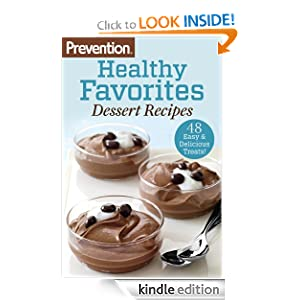 Kindle Daily Deal: Prevention Healthy Favorites: Dessert Recipes: 48 Easy and Delicious Treats!