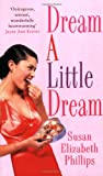 Dream A Little Dream: Number 4 in series (Chicago Stars Series)
