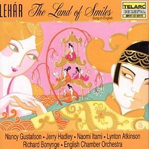 Franz Lehar: The Land of Smiles / Gustafson, Hadley, Itami, Atkinson; Bonynge [in English]