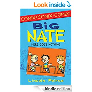 Big Nate: Here Goes Nothing (Big Nate Comix) - Kindle edition by ...