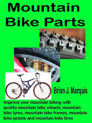 Mountain Bike Parts: Improve your mountain biking with quality mountain bike wheels, mountain bike tyres, mountain bike frames, mountain bike pedals and mountain bike tires