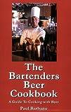 The Bartenders Beer Cookbook