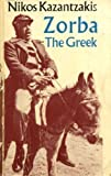 Nikos Kazantzakis Zorba the Greek