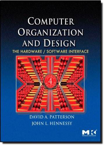 Computer Organization and Design, Fourth Edition: The...