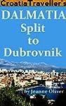 Croatia Traveller's Dalmatia: Split t...