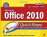 Microsoft Office 2010 QuickSteps (0071741607) by Matthews, Carole