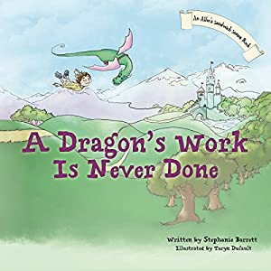 A Dragon's Work Is Never Done Audiobook