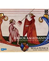 Ragionando D'Amore : Ballades De L'Ars Nova Italien