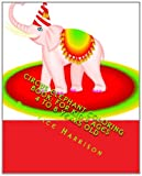 img - for Circus Elephant Coloring Book: For Kid's Ages 4 to 8 Years Old book / textbook / text book