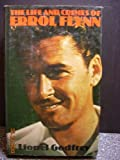 img - for The life and crimes of Errol Flynn book / textbook / text book