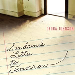 Sandrine's Letter to Tomorrow Audiobook