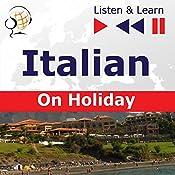 Italian - On Holiday : In vacanza (Listen & Learn) | Dorota Guzik