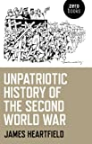 Unpatriotic History of the Second World War