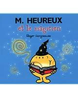 Monsieur Heureux et la magicien (Collection Monsieur Madame)