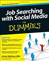 Job Searching with Social Media For Dummies (For Dummies (Career/Education))