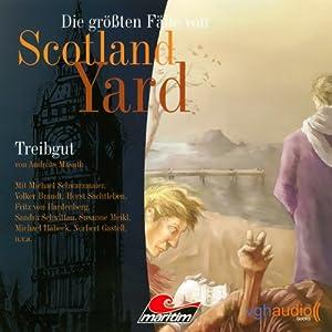 Treibgut - Die größten Fälle von Scotland Yard Hörspiel