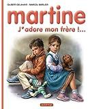 MARTINE T57 : J'ADORE MON FRÈRE