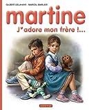 """Afficher """"J'adore mon frère"""""""