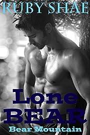 Lone Bear: BBW Paranormal Shape Shifter Romance (Bear Mountain Book 1)