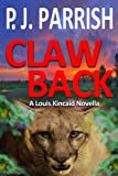 Claw Back (Louis Kincaid Book 1)