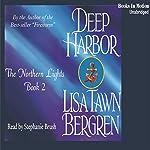 Deep Harbor: Northern Lights Series #2 | Lisa Tawn Bergren