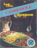 img - for Family Circle Casserole Cookbook book / textbook / text book