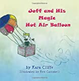 Jeff and His Magic Hot Air Balloon