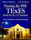 img - for By Elaine L. Wilmore - Passing the Superintendent TExES Exam: Keys to Certification and District Leadership book / textbook / text book