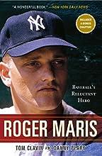 Roger Maris Baseball39s Reluctant Hero