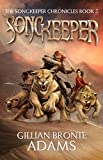 img - for Songkeeper (The Songkeeper Chronicles, Book 2) book / textbook / text book