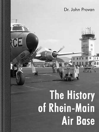 the history of rhein main air base ebook john. Black Bedroom Furniture Sets. Home Design Ideas