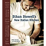 Ethan Stowell's New Italian Kitchen: Bold Cooking from Seattle's Anchovies & Olives, How to Cook A Wolf, Staple & Fancy Mercantile, and Tavol�ta ~ Ethan Stowell