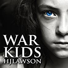 War Kids: A Syrian Story (       UNABRIDGED) by HJ Lawson Narrated by Michelle Michaels, RJ Walker