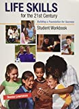 img - for Student Workbook for Life Skills for the 21st Century: Building a Foundation for Success book / textbook / text book