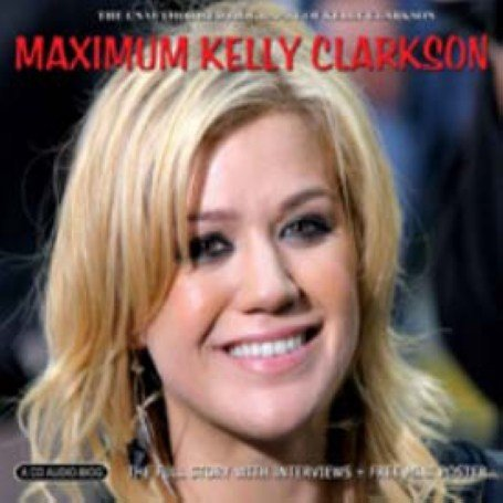 Kelly Clarkson - Maximum Kelly Clarkson - Zortam Music