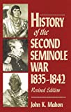 img - for History of the Second Seminole War, 1835-1842 book / textbook / text book