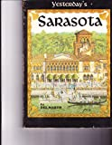 img - for Yesterday's Sarasota Including Sarasota County book / textbook / text book